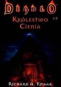 Richard A. Knaak - Diablo - Królestwo Cienia [Ebook PL]