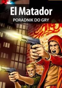 El Matador - poradnik do gry - Hałas Jacek Stranger