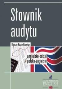 Słownik audytu. Angielsko-polski, polsko-angielski - Kozierkiewicz Roman