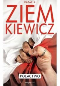 Polactwo - Ziemkiewicz Rafał A.