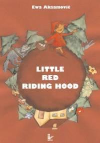 Little Red Riding Hood - Aksamović Ewa
