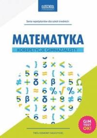 Matematyka. Korepetycje gimnazjalisty - Konstantynowicz Adam