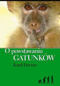 O powstawaniu gatunków - Darwin Karol