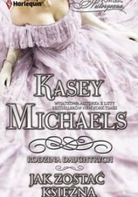 Jak zostać księżną - Michaels Kasey