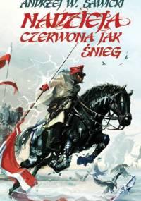Sawicki Andrzej W. - Nadzieja czerwona jak śnieg