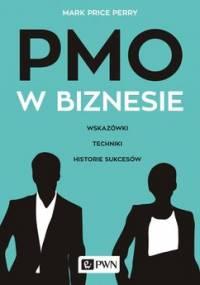 PMO w biznesie, Wskazówki, techniki, historie sukcesów - Perry Mark Price