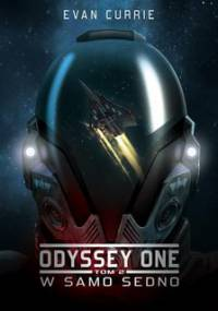 W samo sedno. Odyssey One. Tom 2 - Currie Evan