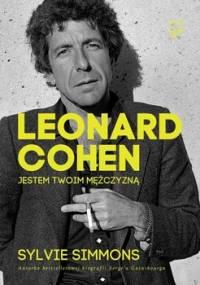 Leonard Cohen. Jestem twoim mężczyzną - Simmons Sylvie
