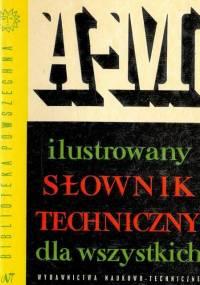 Chmielewski H., Baran I.- Ilustrowany słownik techniczny dla wszystkich A-M TOM I