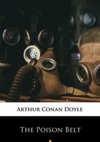 The Poison Belt - Doyle Arthur Conan