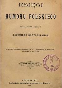Kazimierz Bartoszewicz - Księgi humoru polskiego. T. 1-4 (1897)