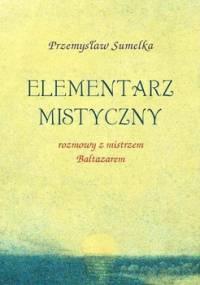 Elementarz mistyczny - Sumelka Przemysław