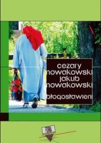 Błogosławieni - Nowakowski Cezary, Nowakowski Jakub