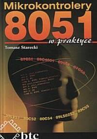 Mikrokontrolery 8051 w praktyce - Tomasz Starecki [Ebook PL]