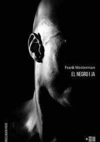 El Negro i Ja - Westerman Frank