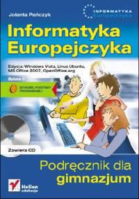 Jolanta Pańczyk - Informatyka Europejczyka. Podręcznik dla gimnazjum. Edycja: Windows Vista, Linux Ubuntu, MS Office 2007, OpenOffice.org. Wydanie II