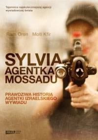 Ram Oren, Moti Kfir - Sylvia. Agentka Mossadu