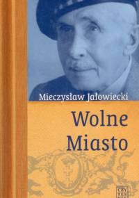 Jalowiecki Mieczyslaw - Wolne miasto