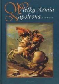 Robert Bielecki - Wielka Armia [eBook PL]