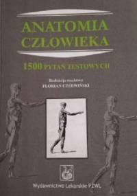 Czerwiński F. - 1500 pytań testowych z Anatomii człowieka