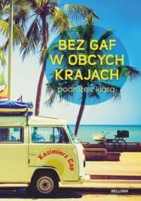 Bez gaf w obcych krajach - Cap Kazimierz