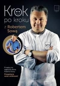 Krok po kroku z Robertem Sową - Sowa Robert