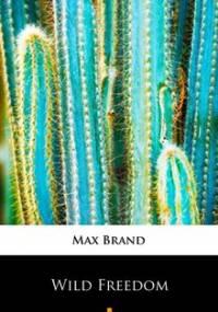 Wild Freedom - Brand Max