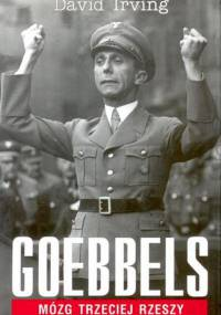 David Irving - Goebbels: Mózg Trzeciej Rzeszy