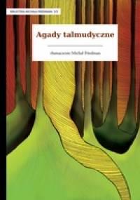 Autor nieznany - Agady talmudyczne
