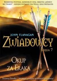 Zwiadowcy. Księga 7. Okup za Eraka - Flanagan John