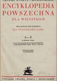 Stanisław Lam - Encyklopedia powszechna dla wszystkich. A-Z w jednym tomie (1936)