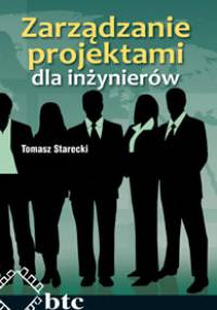 Tomasz Starecki - Zarządzanie projektami dla inżynierów