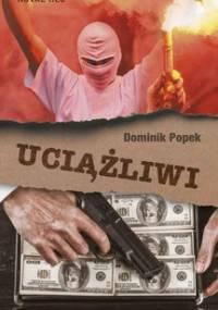 Uciążliwi - Popek Dominik