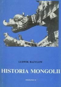 Ludwik Bazylow - Historia Mongolii [eBook PL]