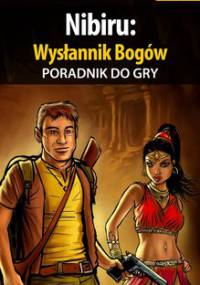 Nibiru: Wysłannik Bogów - poradnik do gry - Wójtowicz Bolesław Void