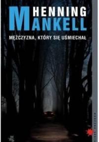 Mankell Henning - Mężczyzna, który się uśmiechał