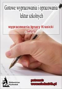 """Wypracowania - Ignacy Krasicki """"Satyry"""" - Opracowanie zbiorowe"""