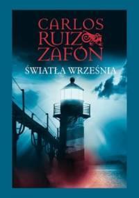Trylogia mgły. Tom 3. Światła września - Zafon Carlos Ruiz