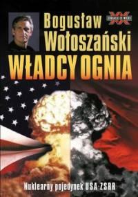 Władcy ognia - Wołoszański Bogusław