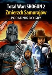 Total War: SHOGUN 2 - Zmierzch Samurajów - poradnik do gry - Kruk Konrad Ferrou
