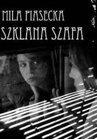 Szklana szafa - Piasecka Mila