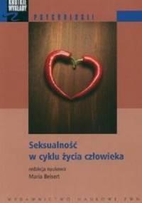Beisert M. - Seksualność w cyklu życia człowieka