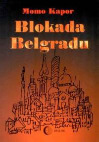 Blokada Belgradu - Kapor Momo