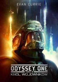 Król wojowników. Odyssey One. Tom 5 - Currie Evan