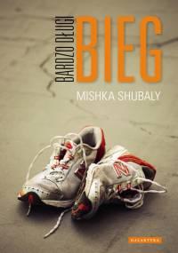 Mishka Shubaly - Bardzo długi bieg [Ebook PL]