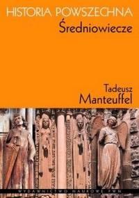 Tadeusz Manteuffel - Historia powszechna: Średniowiecze