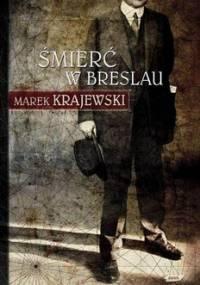 Śmierć w Breslau. Eberhard Mock. Tom 1 - Krajewski Marek