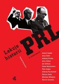 Lekcje historii PRL w rozmowach - Brzeziecki Andrzej