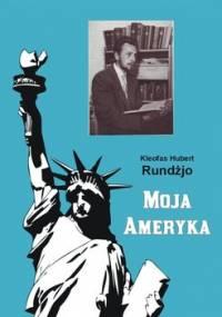 Moja Ameryka - Rundżjo Kleofas