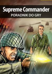 Supreme Commander - poradnik do gry - Jałowiec Maciej Sandro